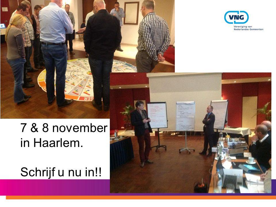 7 & 8 november in Haarlem. Schrijf u nu in!!