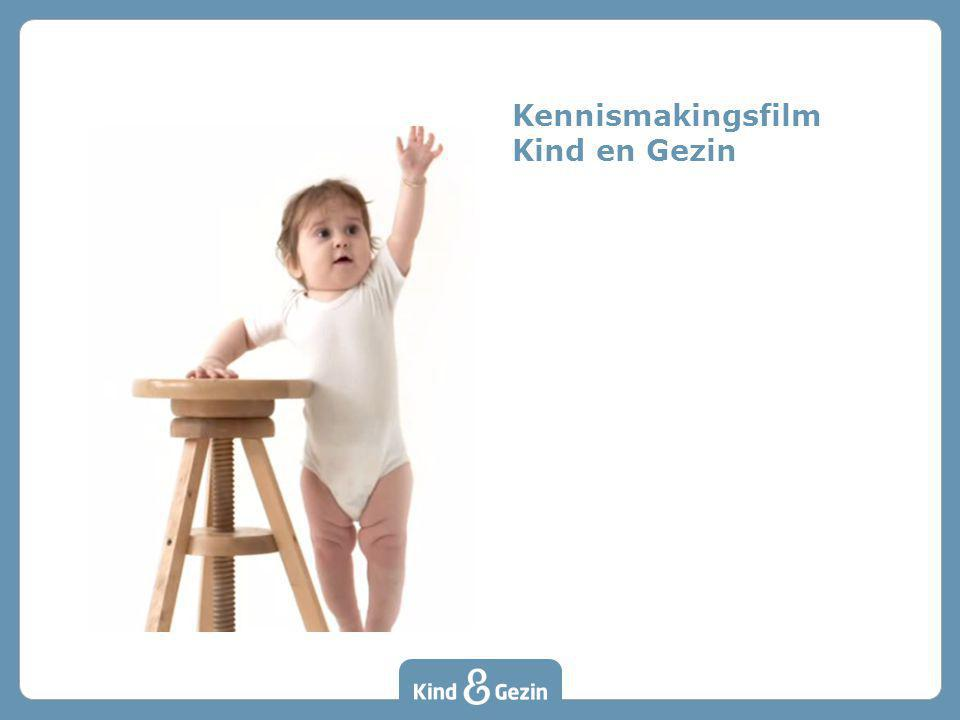 Kennismakingsfilm Kind en Gezin