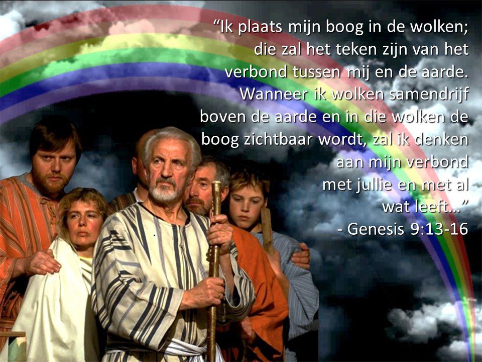 1.In Gen 9.14-16 lijkt het er op dat God een teken geeft zodat Hijzelf het verbond niet vergeet.