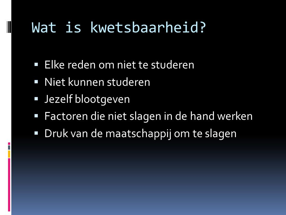 Wat is kwetsbaarheid.