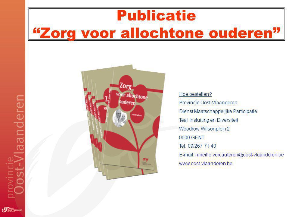Publicatie Zorg voor allochtone ouderen Hoe bestellen.