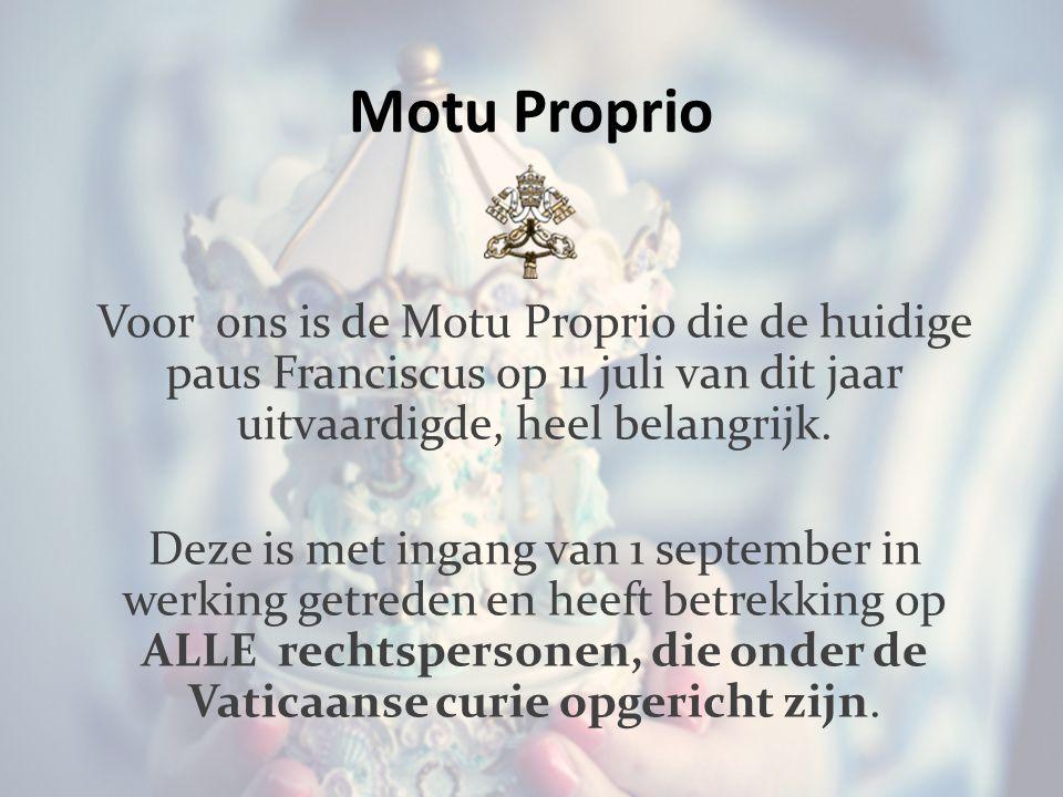 Motu Proprio Voor ons is de Motu Proprio die de huidige paus Franciscus op 11 juli van dit jaar uitvaardigde, heel belangrijk.