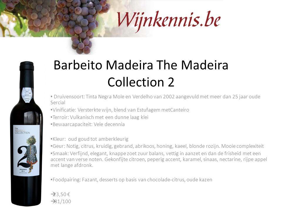 Barbeito Madeira The Madeira Collection 2 Druivensoort: Tinta Negra Mole en Verdelho van 2002 aangevuld met meer dan 25 jaar oude Sercial Vinificatie: