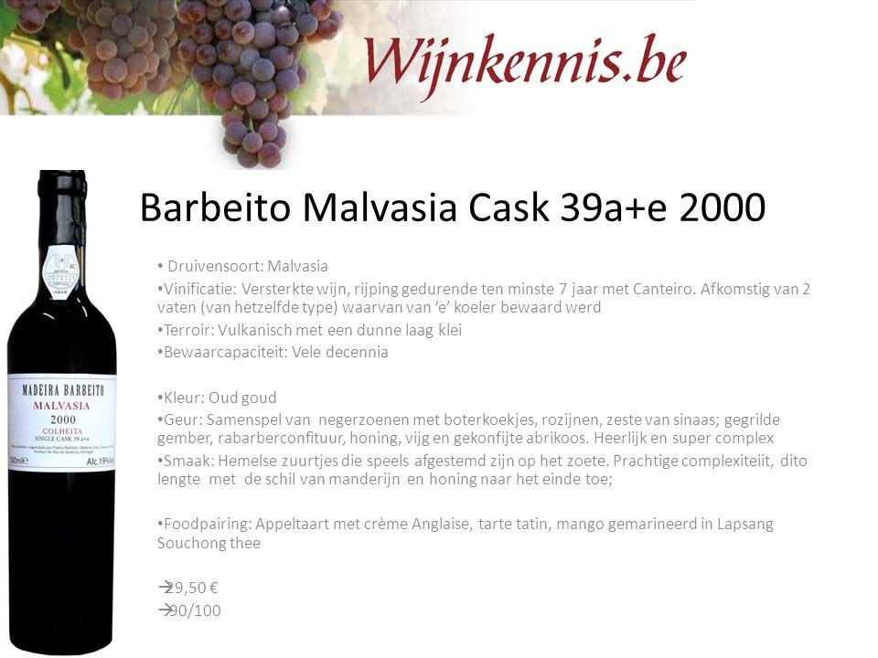 Barbeito Malvasia Cask 39a+e 2000 Druivensoort: Malvasia Vinificatie: Versterkte wijn, rijping gedurende ten minste 7 jaar met Canteiro. Afkomstig van