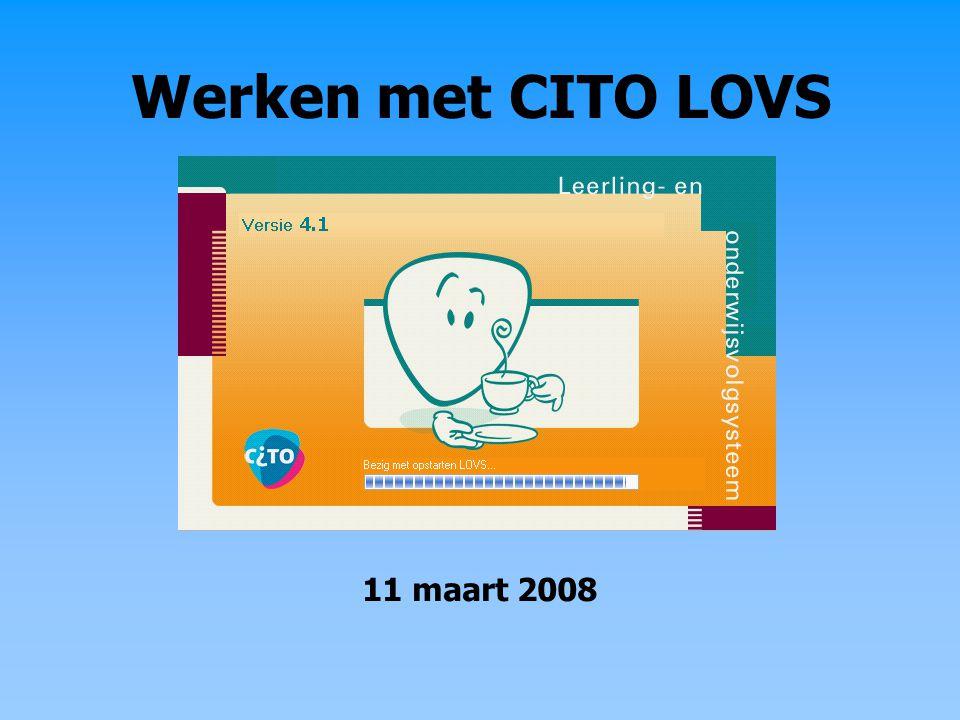 Werken met CITO LOVS 11 maart 2008