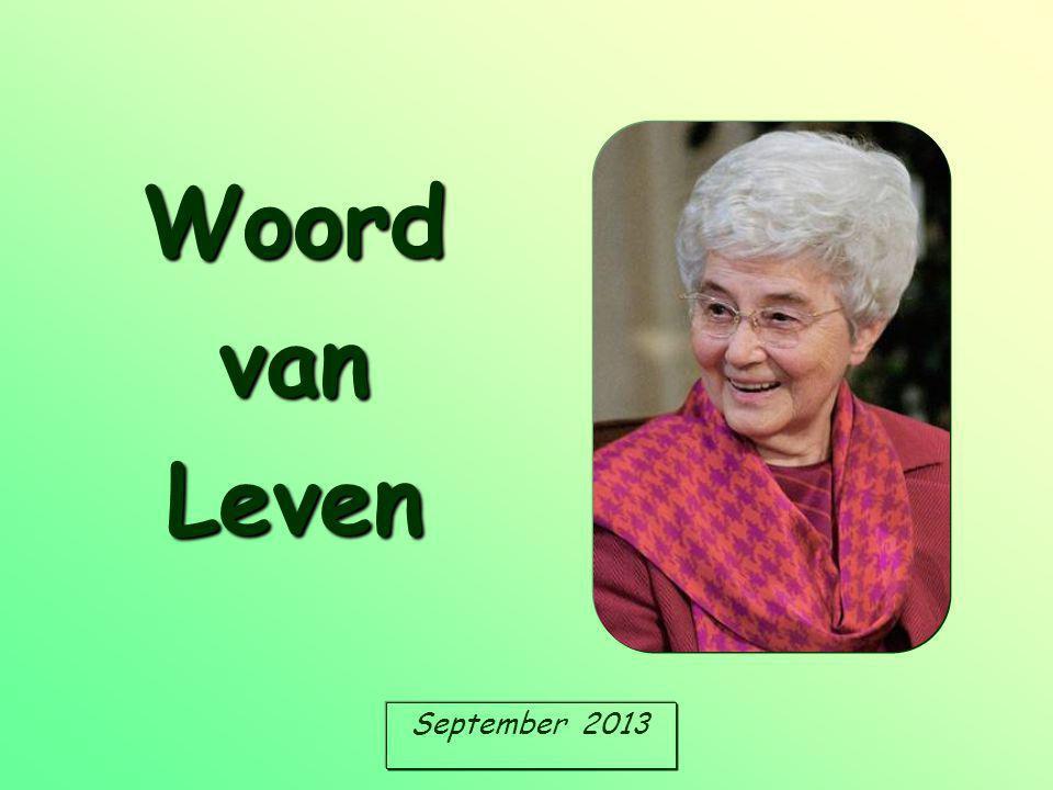 September 2013 Woord van Leven