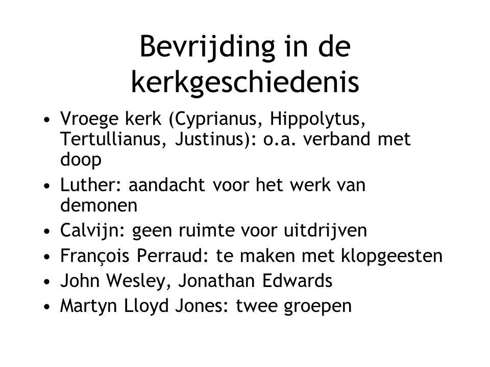 Bevrijding in de kerkgeschiedenis Vroege kerk (Cyprianus, Hippolytus, Tertullianus, Justinus): o.a.