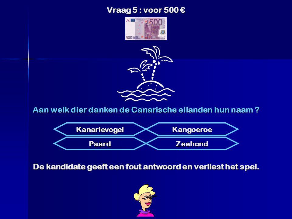 Vraag 4 : voor 250 € De blondine maakt gebruik van haar recht om éénmaal een fout antwoord te mogen geven. Albert Welk is de juiste naam van koning Ge