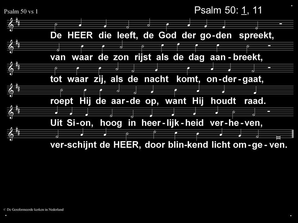 ... Psalm 50: 1, 11
