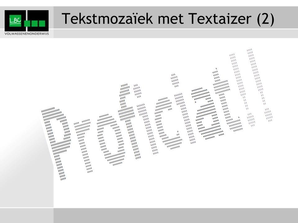 Tekstmozaïek met Textaizer (2)