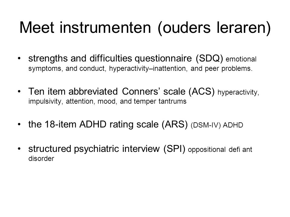 Meet instrumenten (ouders leraren) strengths and difficulties questionnaire (SDQ) emotional symptoms, and conduct, hyperactivity–inattention, and peer
