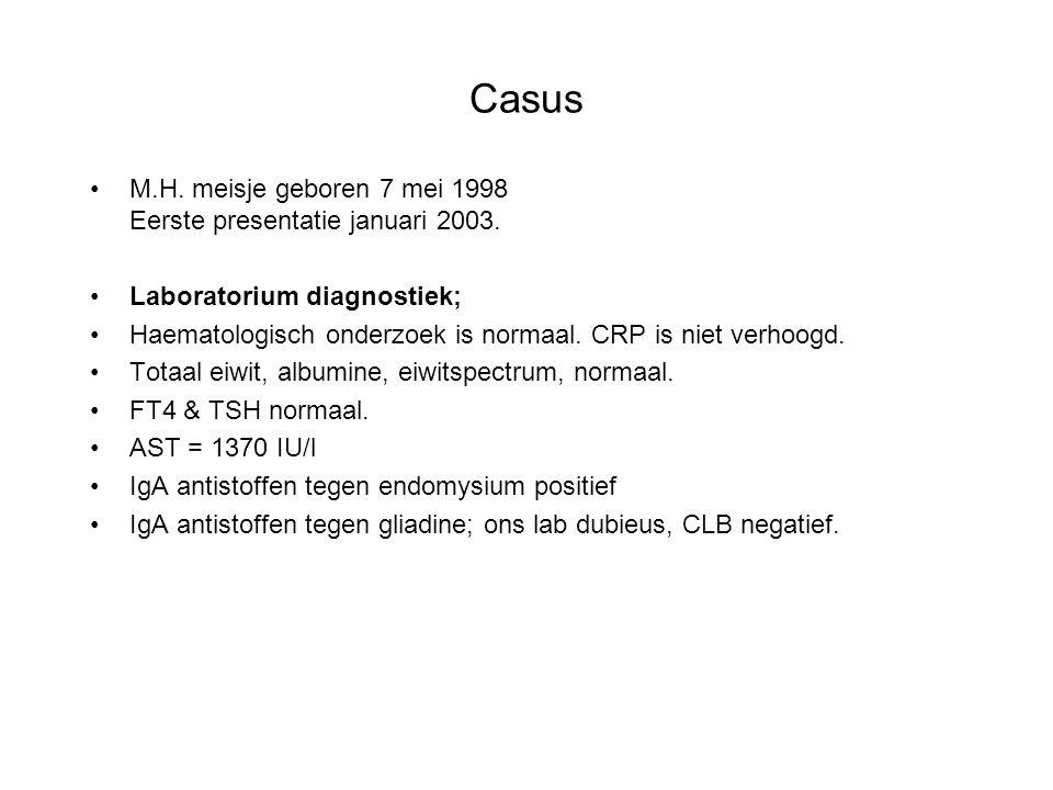 Casus M.H. meisje geboren 7 mei 1998 Eerste presentatie januari 2003. Laboratorium diagnostiek; Haematologisch onderzoek is normaal. CRP is niet verho