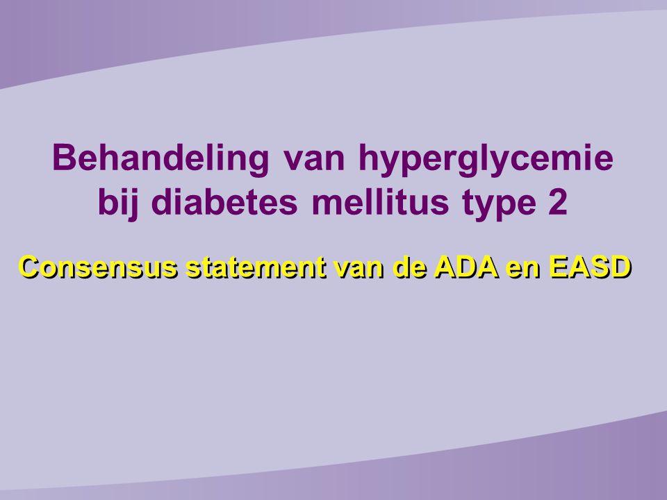 Consensus statement van de ADA en EASD Behandeling van hyperglycemie bij diabetes mellitus type 2