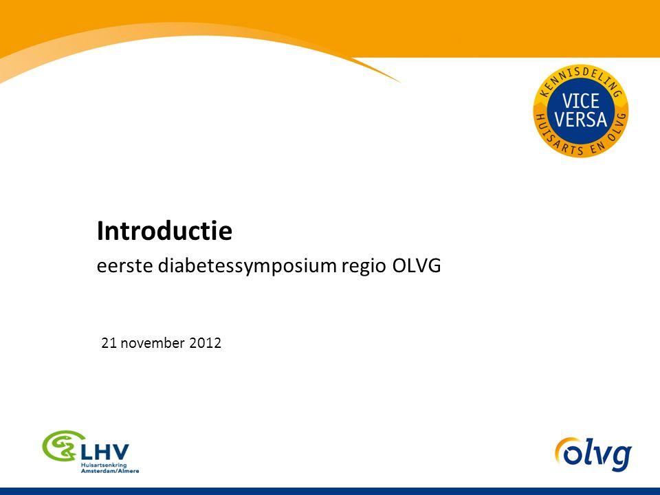 Introductie eerste diabetessymposium regio OLVG 21 november 2012