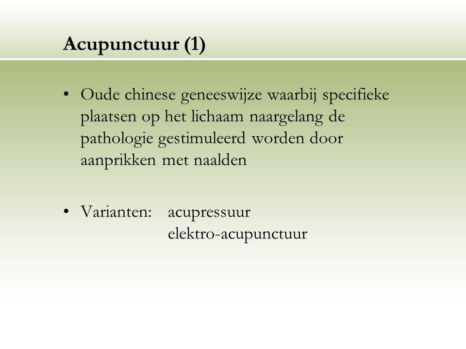 Acupunctuur (1) Oude chinese geneeswijze waarbij specifieke plaatsen op het lichaam naargelang de pathologie gestimuleerd worden door aanprikken met n