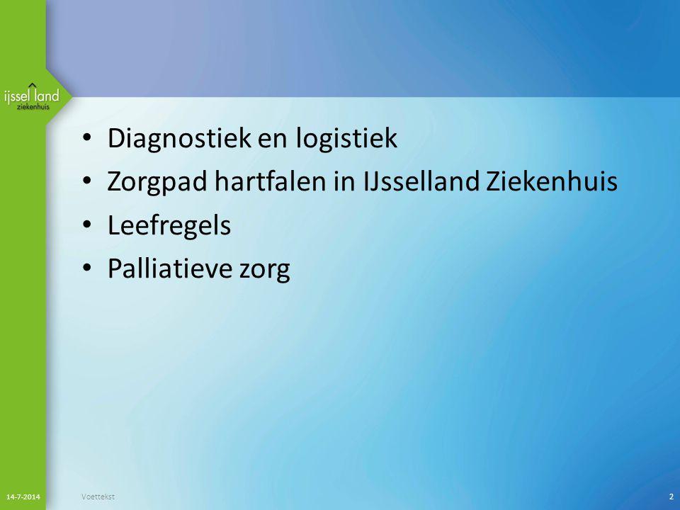 Diagnostiek en logistiek Welke diagnostiek kan de huisarts doen Waar kan de cardioloog in ondersteunen Dyspnoe poli Zorgpad hartfalen Na ontslag, wie doet welke contrôles 14-7-2014 Voettekst3
