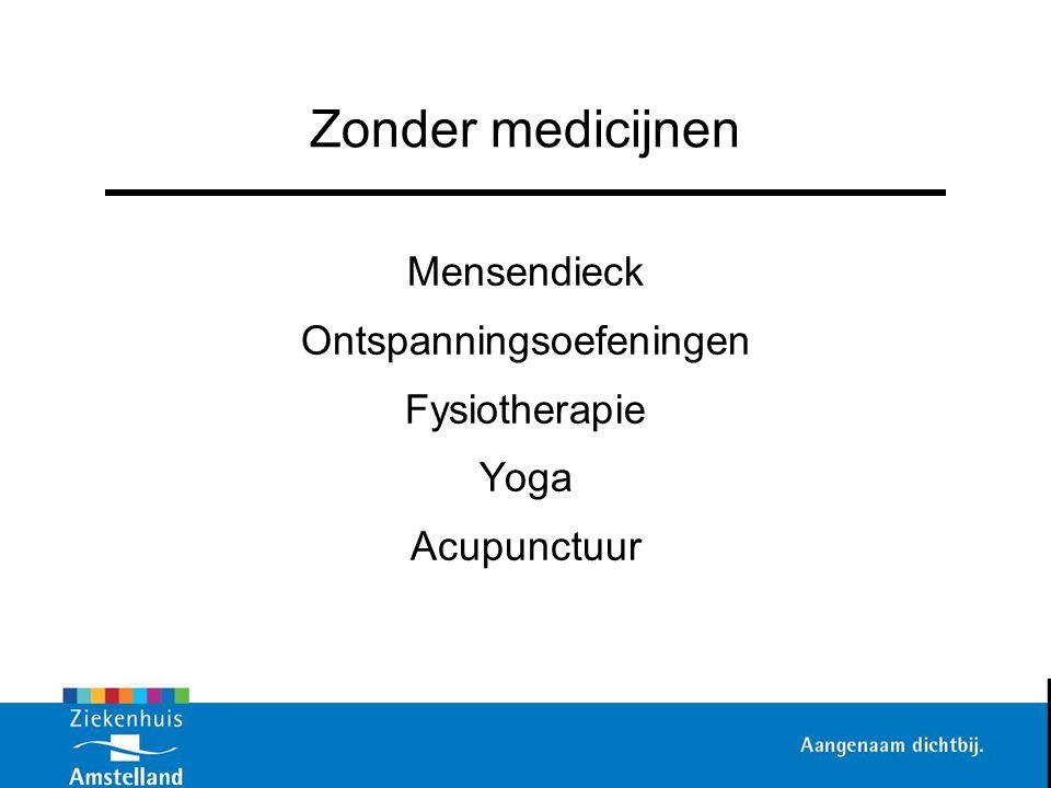 Zonder medicijnen Mensendieck Ontspanningsoefeningen Fysiotherapie Yoga Acupunctuur