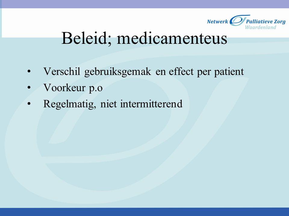 Verschil gebruiksgemak en effect per patient Voorkeur p.o Regelmatig, niet intermitterend