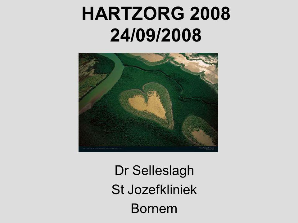 HARTZORG 2008 24/09/2008 Dr Selleslagh St Jozefkliniek Bornem
