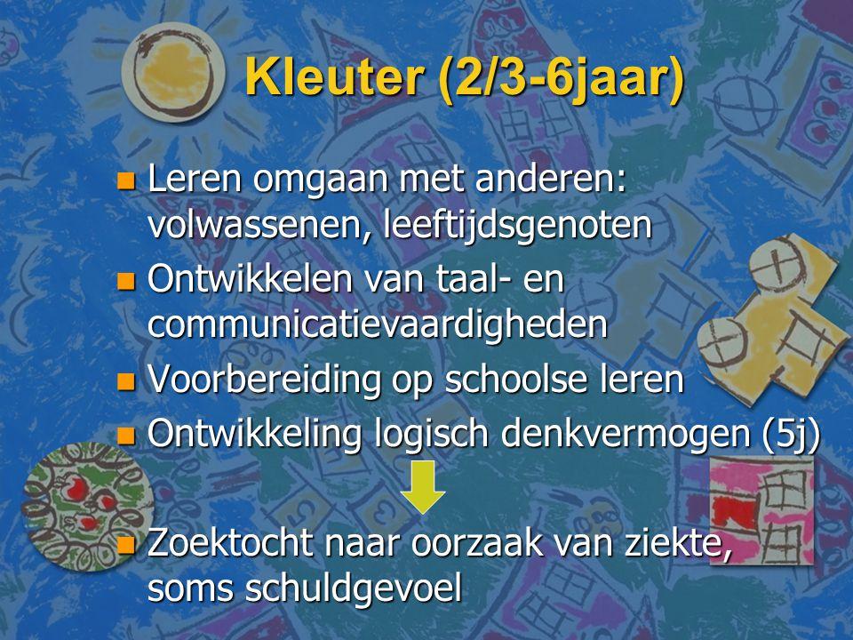 Kleuter (2/3-6jaar) n Leren omgaan met anderen: volwassenen, leeftijdsgenoten n Ontwikkelen van taal- en communicatievaardigheden n Voorbereiding op s