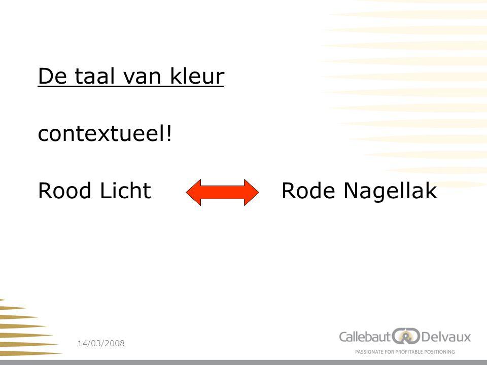 14/03/20086 De taal van kleur contextueel! Rood Licht Rode Nagellak