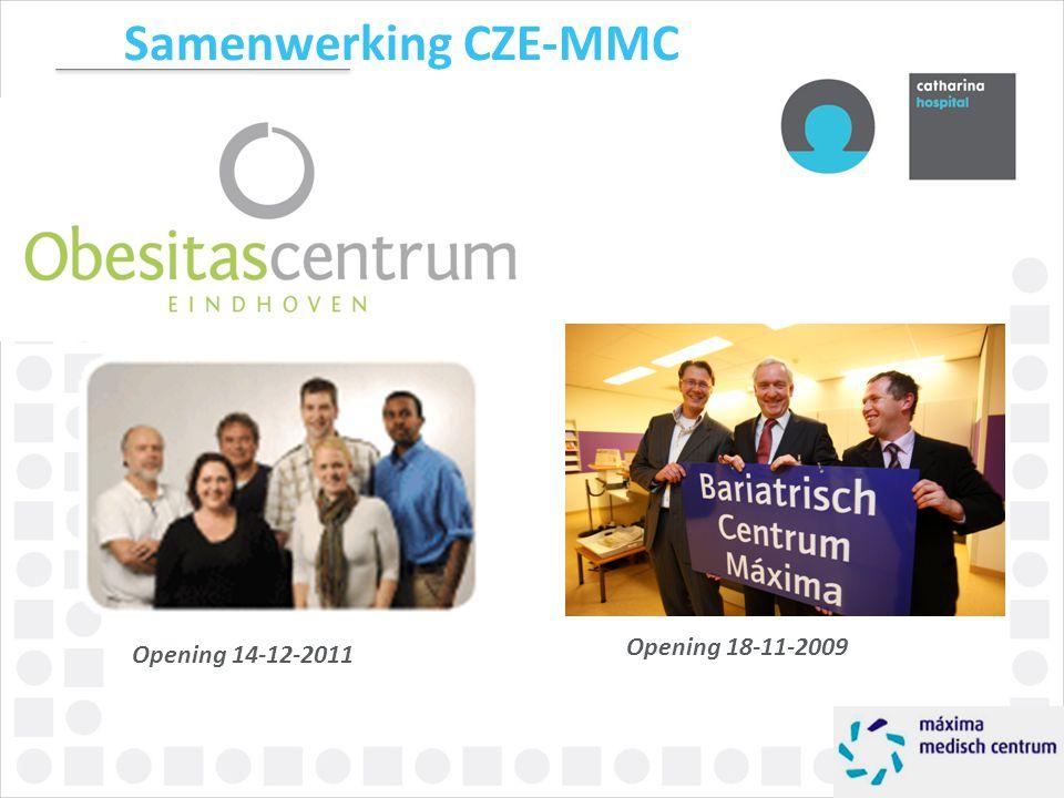 Samenwerking CZE-MMC Opening 18-11-2009 Opening 14-12-2011