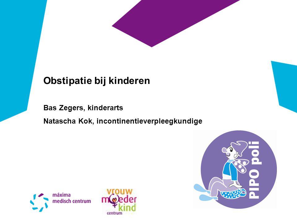 Obstipatie bij kinderen Bas Zegers, kinderarts Natascha Kok, incontinentieverpleegkundige