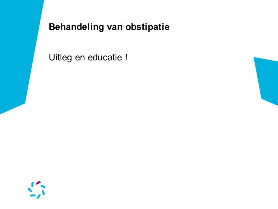Behandeling van obstipatie Uitleg en educatie !