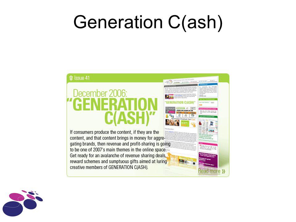 Generation C(ash)