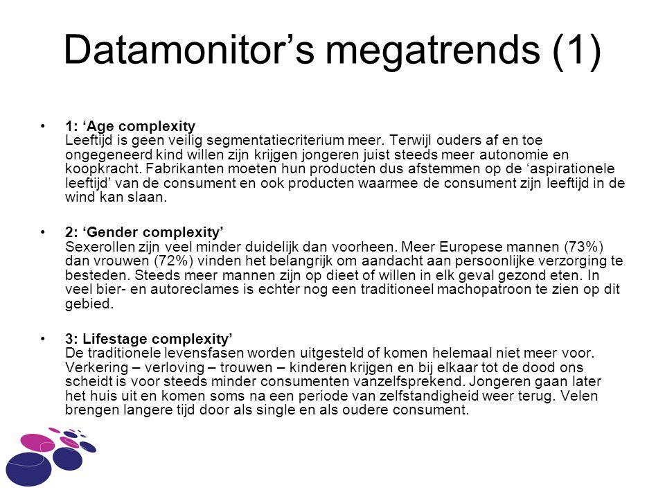 Datamonitor's megatrends (1) 1: 'Age complexity Leeftijd is geen veilig segmentatiecriterium meer.