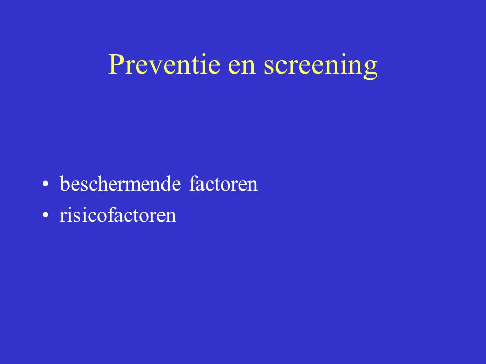 Preventie en screening beschermende factoren risicofactoren