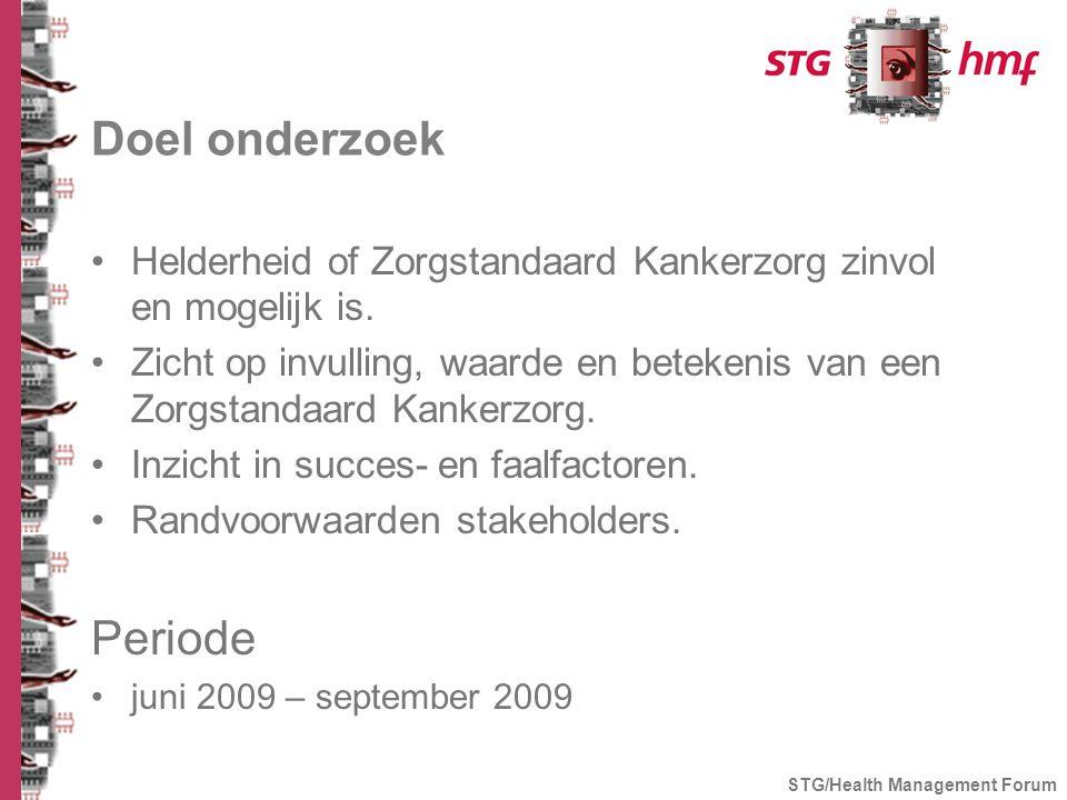 Doel onderzoek Helderheid of Zorgstandaard Kankerzorg zinvol en mogelijk is.