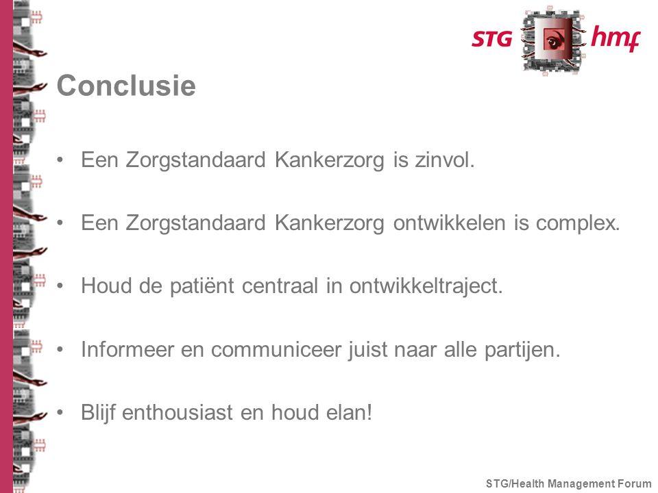 Conclusie Een Zorgstandaard Kankerzorg is zinvol.