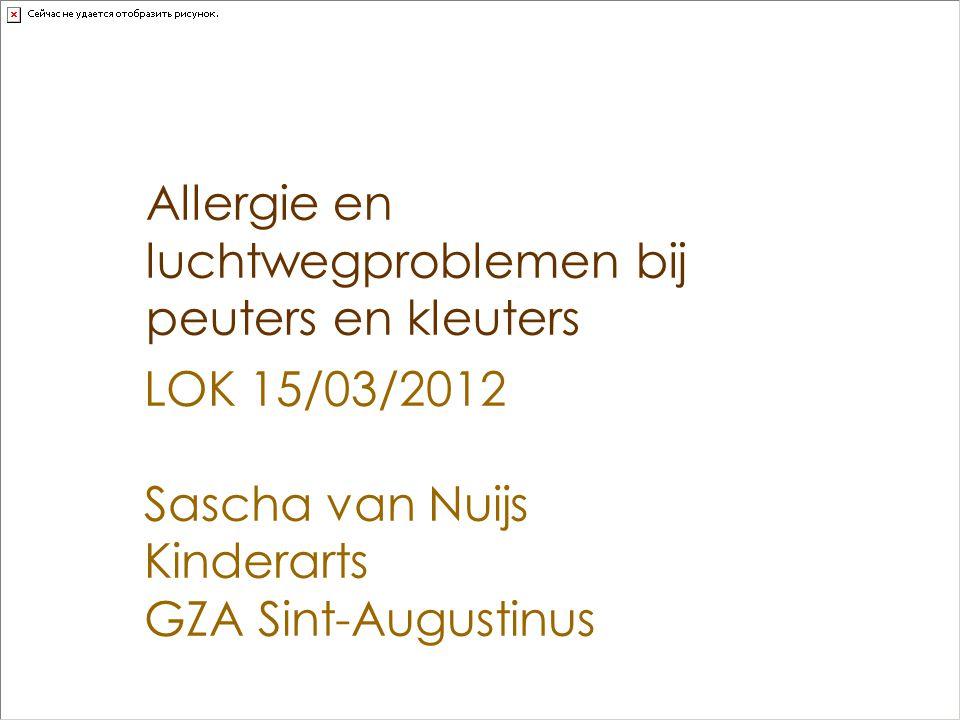 Allergie  Frequent probleem: tot 30% allergische luchtweglast  Toenemend  Symptomen zijn  Uiteenlopend  Aspecifiek  Veranderend