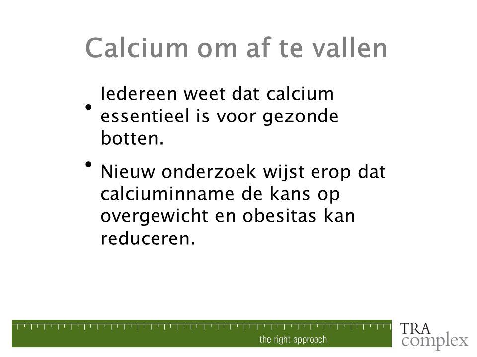 Iedereen weet dat calcium essentieel is voor gezonde botten. Nieuw onderzoek wijst erop dat calciuminname de kans op overgewicht en obesitas kan reduc