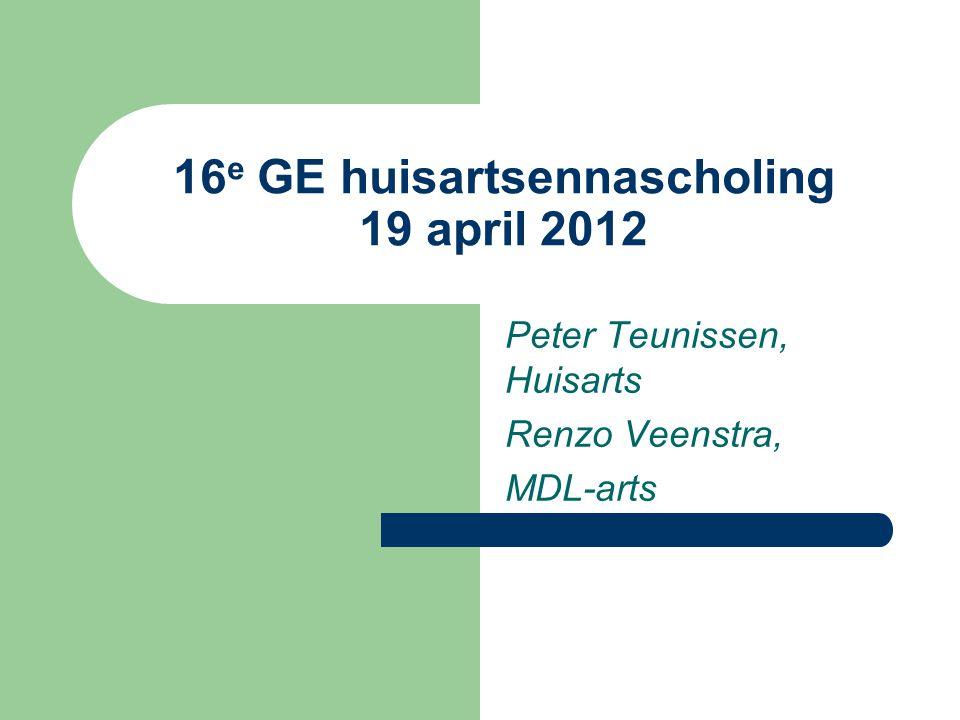 Peter Teunissen, Huisarts Renzo Veenstra, MDL-arts 16 e GE huisartsennascholing 19 april 2012