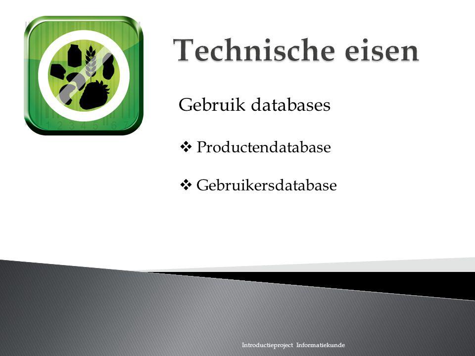 Introductieproject Informatiekunde Gebruik databases  Productendatabase  Gebruikersdatabase