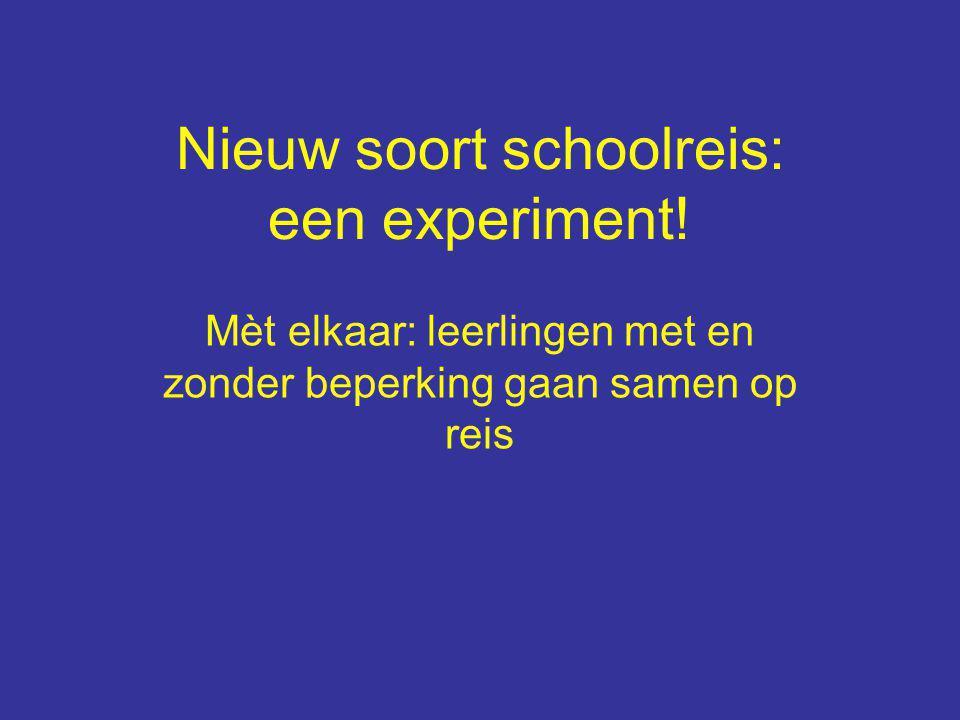 Nieuw soort schoolreis: een experiment.
