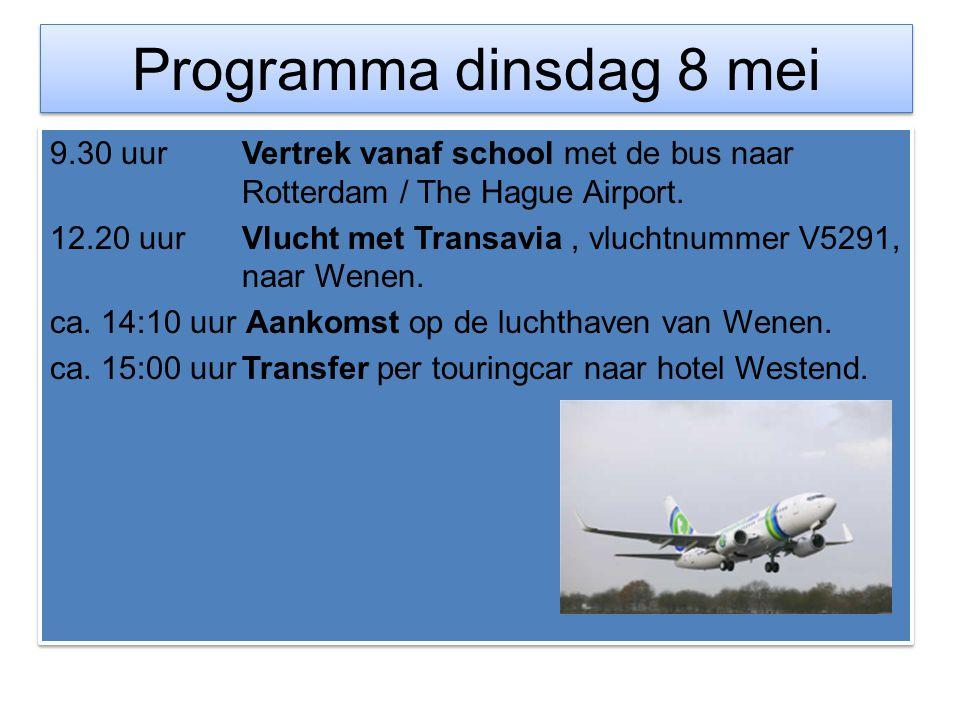 Programma dinsdag 8 mei 9.30 uurVertrek vanaf school met de bus naar Rotterdam / The Hague Airport. 12.20 uurVlucht met Transavia, vluchtnummer V5291,