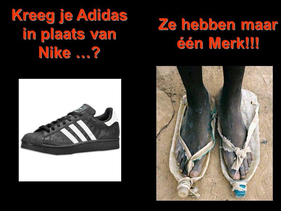 Kreeg je Adidas in plaats van Nike …? Ze hebben maar één Merk!!!