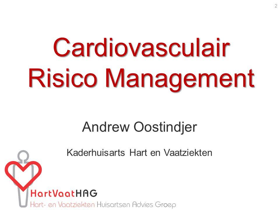 Cardiovasculair Risico Management Andrew Oostindjer Kaderhuisarts Hart en Vaatziekten 2