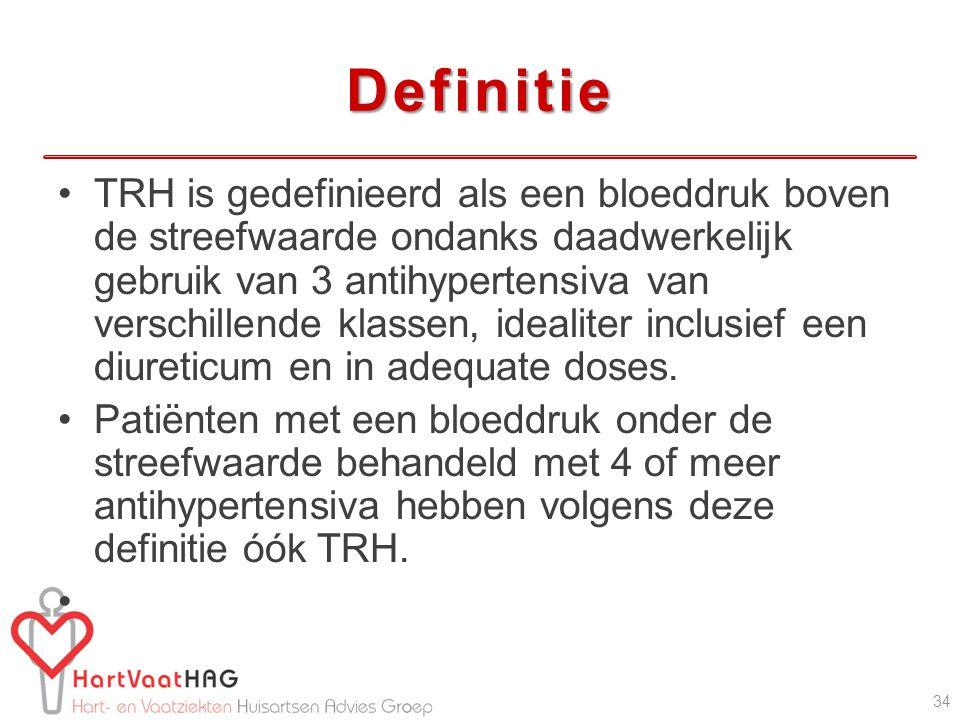Definitie TRH is gedefinieerd als een bloeddruk boven de streefwaarde ondanks daadwerkelijk gebruik van 3 antihypertensiva van verschillende klassen, idealiter inclusief een diureticum en in adequate doses.