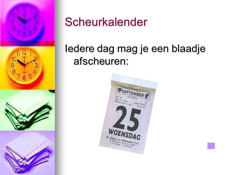 Scheurkalender Iedere dag mag je een blaadje afscheuren: