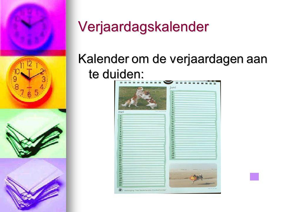 Verjaardagskalender Kalender om de verjaardagen aan te duiden:
