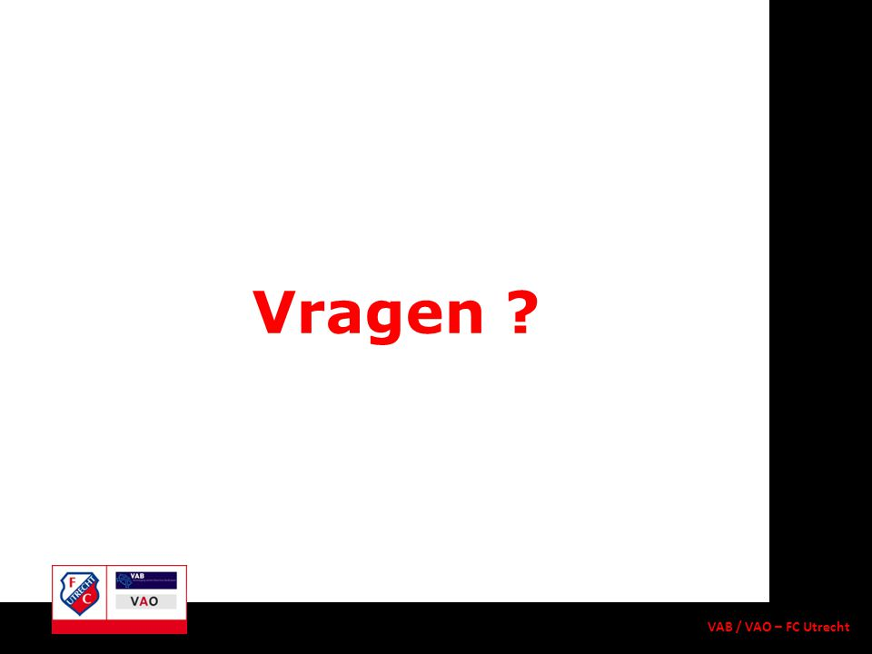 Vragen ? VAB / VAO – FC Utrecht