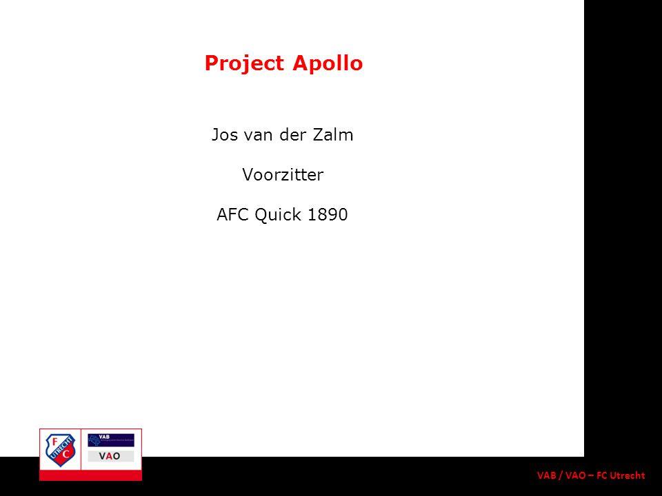 Jos van der Zalm Voorzitter AFC Quick 1890 Project Apollo VAB / VAO – FC Utrecht