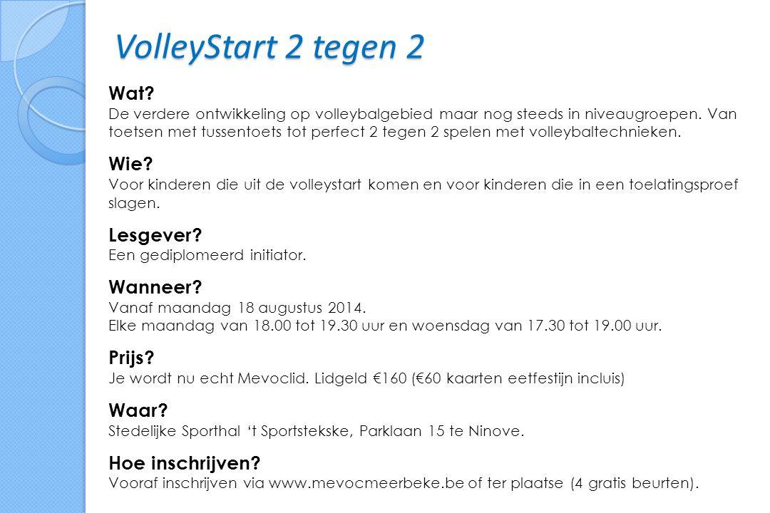VolleyStart 2 tegen 2 Wat.