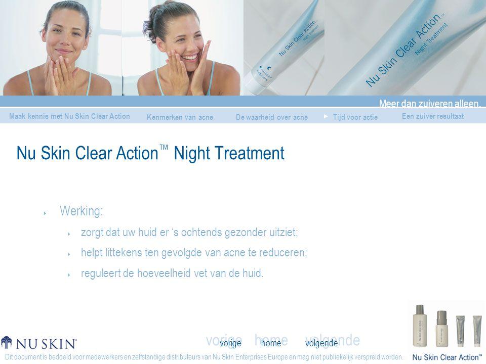 home Meer dan zuiveren alleen. Maak kennis met Nu Skin Clear Action De waarheid over acneTijd voor actie Een zuiver resultaat vorige volgende Kenmerke