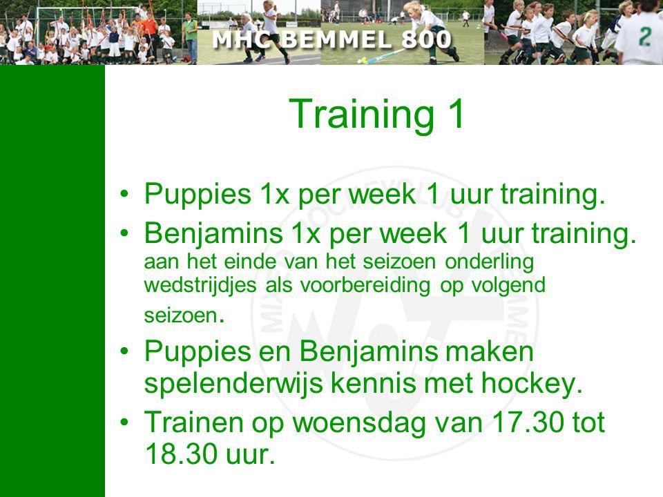 Training 1 Puppies 1x per week 1 uur training. Benjamins 1x per week 1 uur training. aan het einde van het seizoen onderling wedstrijdjes als voorbere