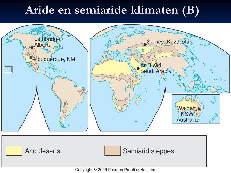 Aride en semiaride klimaten (B) Aride en semiaride klimaten (B)